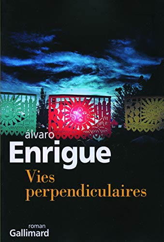 9782070119509: Vies perpendiculaires (French Edition)