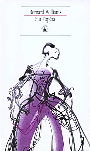 Sur l'opera (French Edition): Bernard Williams