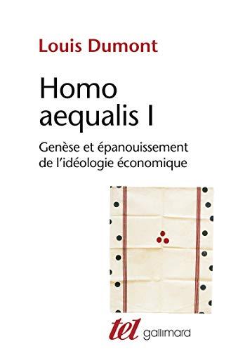 9782070119882: Homo aequalis I: Gen�se et �panouissement de l'id�ologie �conomique (Tel)