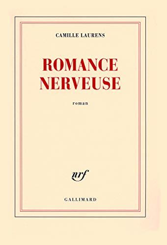 ROMANCE NERVEUSE: LAURENS CAMILLE