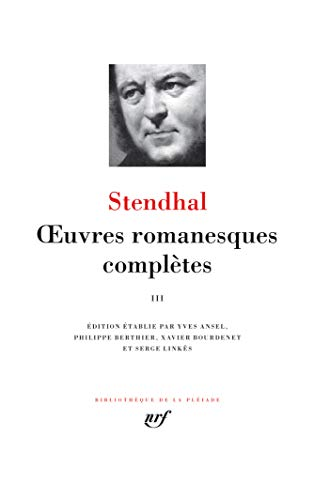 OEUVRES ROMANESQUES COMPLETES (TOME 3): STENDHAL