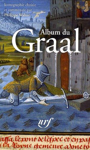 9782070120598: Album du Graal