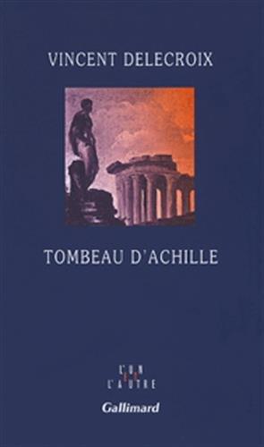 9782070120772: Tombeau d'Achille