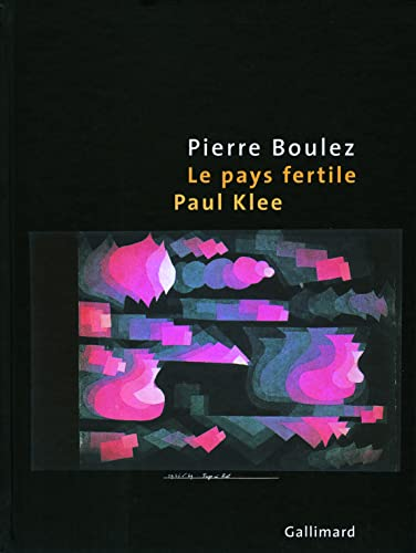 9782070121076: Le pays fertile: Paul Klee
