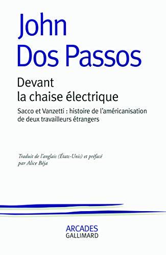 Devant la chaise électrique: Sacco et Vanzetti (French Edition) (2070121119) by [???]