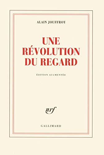 9782070121298: Une révolution du regard