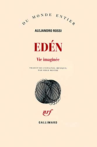 Edén (French Edition): Alejandro Rossi