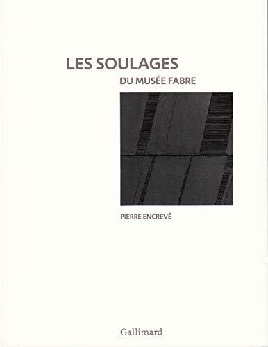 SOULAGES DU MUSÉE FABRE (LES): COLLECTIF
