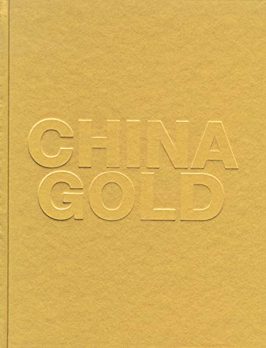 China Gold [l'exposition China Gold presentee au musee Maillol] (French Edition): Collectif