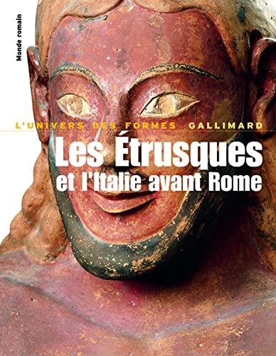 Les Etrusques et l'Italie avant Rome (French Edition): Antonio Giuliano