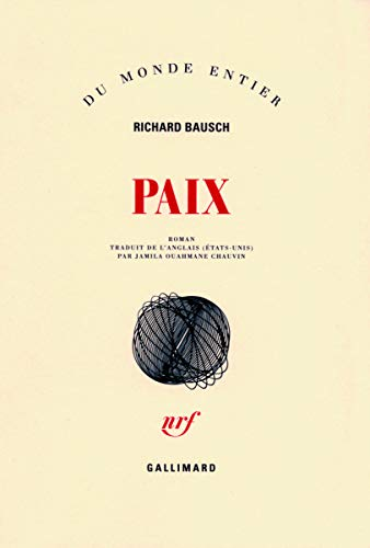 Paix (French Edition) (2070121747) by RICHARD BAUSCH