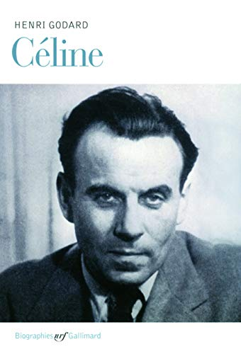 Céline (French Edition): Henri Godard