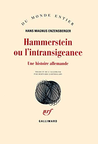 9782070121960: Hammerstein ou L'intransigeance: Une histoire allemande