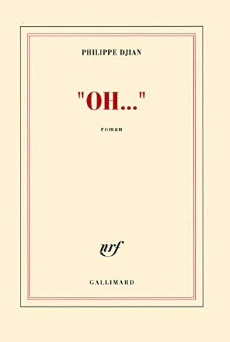 "Oh..."" - Prix Interallié 2012: Philippe Djian"