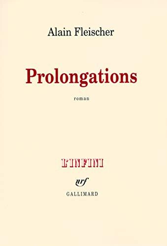 PROLONGATIONS: FLEISCHER ALAIN