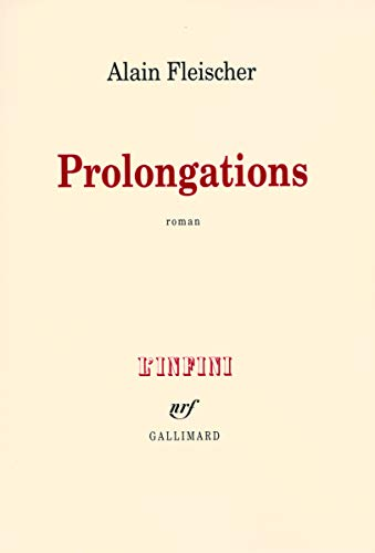 Prolongations (French Edition): Fleischer Alain