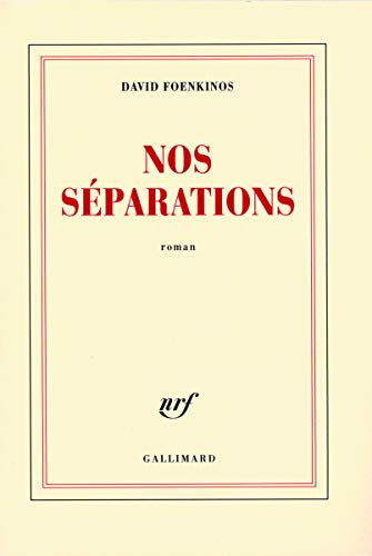 9782070122257: Nos séparations (French Edition)
