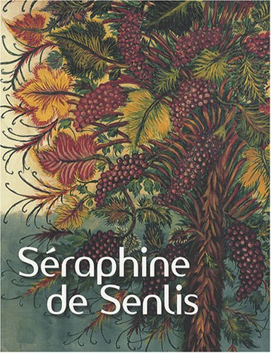 Séraphine de Senlis (Französisch) von Bertrand Lorquin (Autor), Collectif (Autor) Published on the occasion of an exhibition held at Fondation Dina Vierny - Musée Maillol, Paris, Oct. 1, 2008-Jan. 5, 2009. Editions Gallimard Paris ISBN 13 9782070122370, 9782910826512 2070122379 - Bertrand Lorquin (Autor), Collectif (Autor)