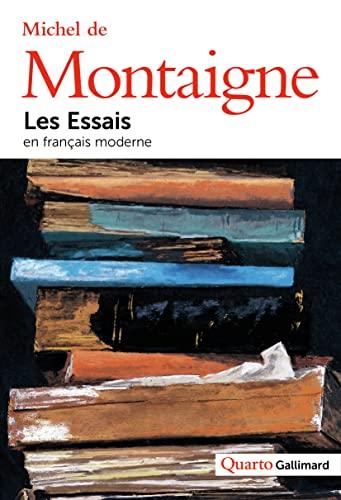 9782070122424: Les essais (en francais moderne)