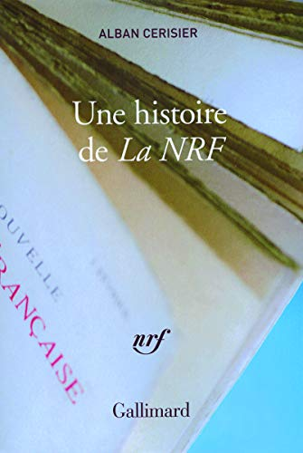 9782070122554: Une histoire de «La NRF»