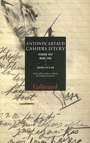 9782070122585: Cahiers d'Ivry (Tome 1-Cahiers 233 à 309): Février 1947 - mars 1948