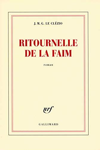 RITOURNELLE DE LA FAIM: LE CLEZIO, JEAN-MARIE GUSTAVE