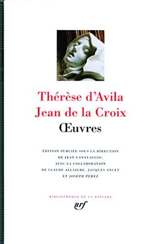 Oeuvres, Livre de la vie: Jean de la Croix (saint), Th�r�se d'Avila (sainte)