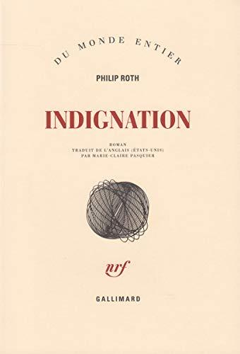 9782070123094: Indignation