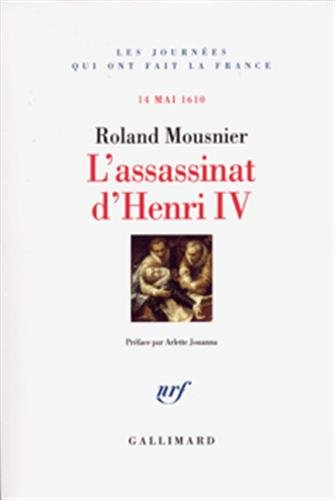 L'assassinat d'Henri IV (French Edition): Roland Mousnier