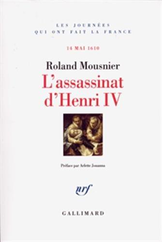 L'assassinat d'Henri IV: Mousnier,Roland