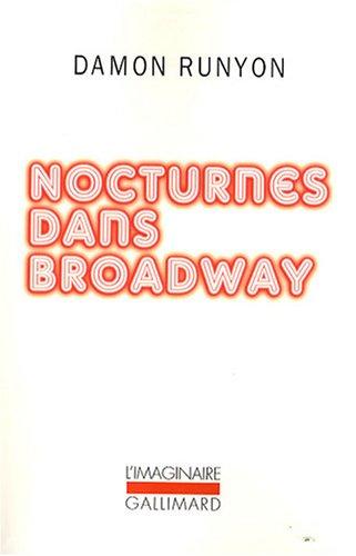 Nocturnes dans Broadway [Mass Market Paperback] [Oct: Damon Runyon