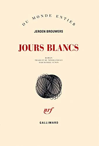 Jours blancs [Paperback] [Apr 05, 2013] Brouwers,Jeroen: Jeroen Brouwers