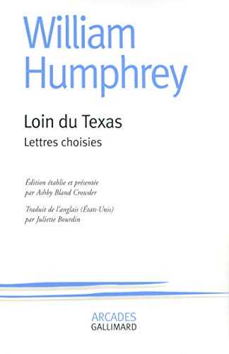 9782070123810: Loin du Texas: Lettres choisies