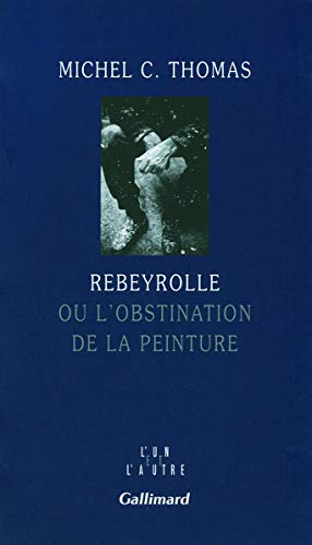 9782070123858: Rebeyrolle (French Edition)