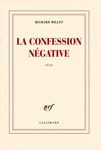 9782070124138: La confession négative (French Edition)