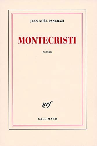 Montecristi (French Edition): JEAN-NOà ¿½L PANCRAZI
