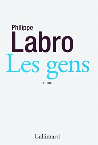 Gens, Les: Philippe Labro