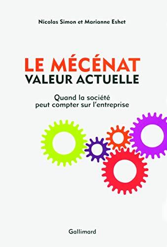 Le Mécénat, valeur actuelle : Quand la société peut compter sur l'...