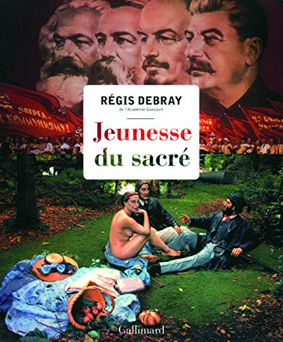 jeunesse du sacré: R�gis Debray