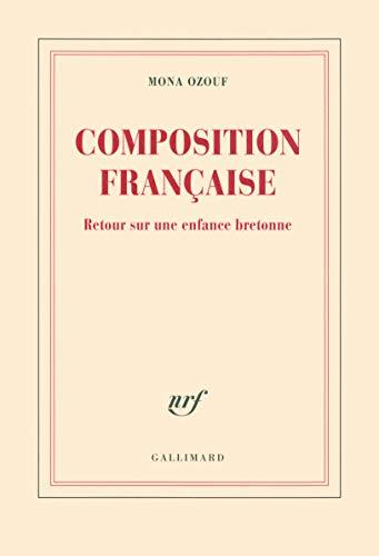 9782070124640: Composition française: Retour sur une enfance bretonne
