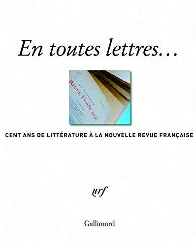 En toutes lettres... (French Edition): Michel Braudeau