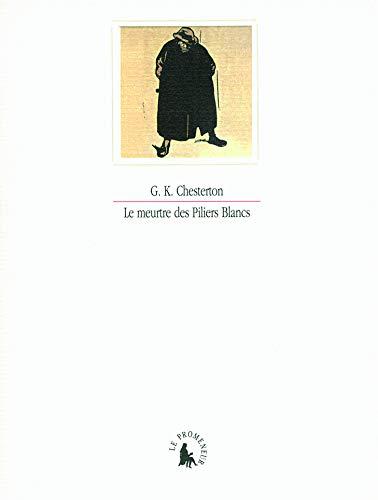9782070124831: Le meurtre des Piliers Blancs (French Edition)