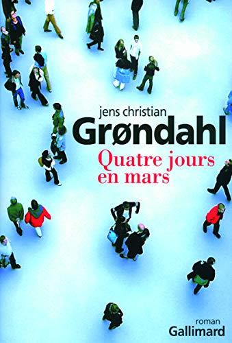 9782070125289: Quatre jours en mars (French Edition)