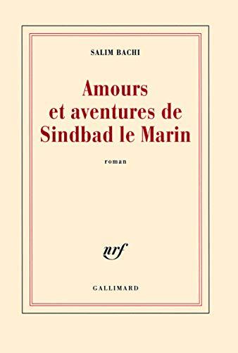 9782070125388: Amours et aventures de Sindbad le Marin (Blanche)