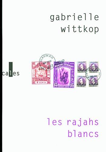 9782070125784: Les rajahs blancs