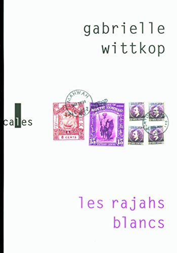9782070125784: Les rajahs blancs (French Edition)