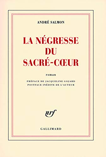 La Négresse du Sacré-Coeur (French Edition): André Salmon