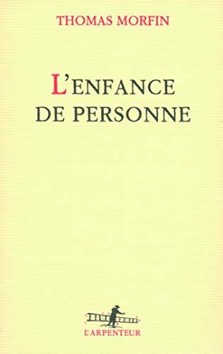 9782070125982: L'enfance de personne (French Edition)