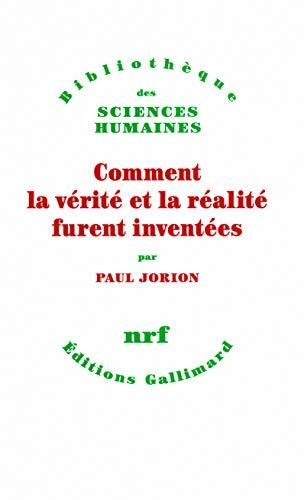 9782070126002: Comment la vérité et la réalité furent inventées (Bibliothèque des Sciences Humaines)