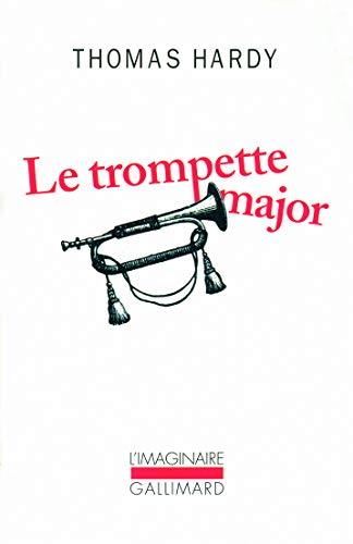 9782070126149: La Trompette Major (French Edition)